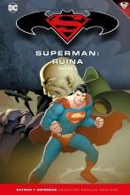 Batman y Superman - Colección Novelas Gráficas núm. 59: Superman: Ruina (Parte 3)