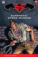 Batman y Superman - Colección Novelas Gráficas núm. 46: Superman: Otros Mundos