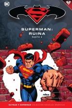 Batman y Superman - Colección Novelas Gráficas núm. 55: Superman: Ruina (Parte 2)