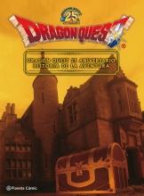 DRAGON QUEST (25 ANIVERSARIO): HISTORIA DE LA AVENTURA [CARTONE]